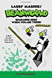 Beanworld Book 3: Remember Here When You Are There! (Larry Marder's Beanworld)