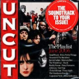 Uncut Tracks Of The Month: The Playlist, June 2006