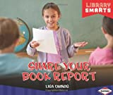 Share Your Book Report, Lisa Owings, 1467715042