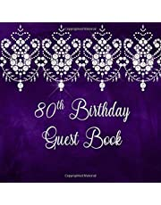 80th Birthday Guest Book: Sign In, Wishes, Messages, and Comments. Includes Gift Log Dark Purple Diamond Lace