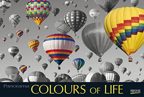 Colours of Life 2017: PhotoArt Panorama Kalender