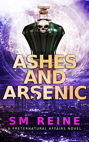 Amazon Ashes And Arsenic An Urban Fantasy Mystery