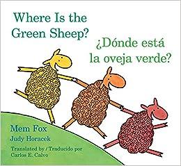  FB2  Donde Esta La Oveja Verde?/Where Is The Green Sheep? (English And Spanish Edition). Astana Valencia Cesar company fotos Garrett Modest