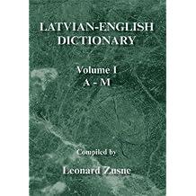 Latvian-English Dictionary : Volume I A - M