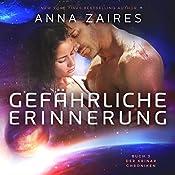 Gefährliche Erinnerung: Buch 3 der Krinar Chroniken | Anna Zaires, Dima Zales