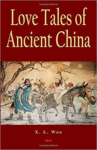 Love tales of ancient china xl woo 9781628942040 amazon love tales of ancient china xl woo 9781628942040 amazon books fandeluxe Gallery