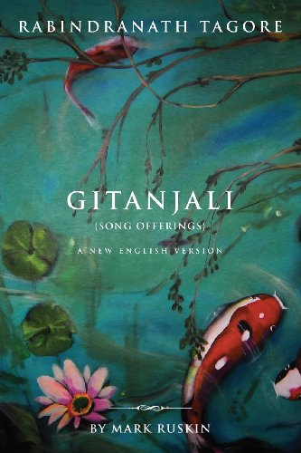 Gitanjali (Song Offerings) a New English Version