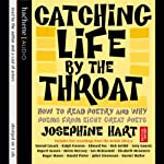 Catching Life by the Throat: How to Read Poetry and Why | Josephine Hart
