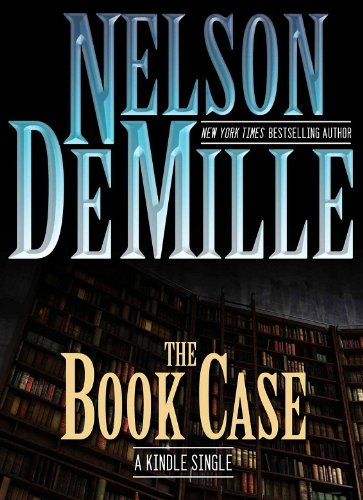 The Book Case (Kindle Single) by [DeMille, Nelson]