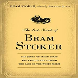 The Lost Novels of Bram Stoker Hörbuch