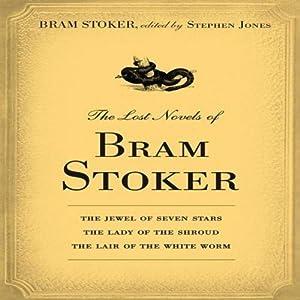 The Lost Novels of Bram Stoker Audiobook
