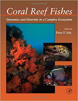 Dynamics and Diversity in a Complex Ecosystem Coral Reef Fishes