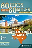 60 Hikes Within 60 Miles: San Antonio and Austin, Johnny Molloy and Tom Taylor, 089732904X