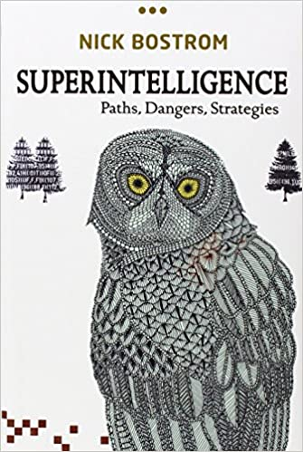 Resultado de imagem para Superintelligence: Paths, Dangers, Strategies - Nick Bostrom