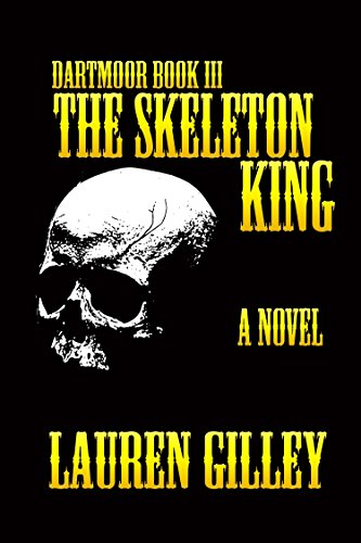 King Skeleton - The Skeleton King (Dartmoor Book