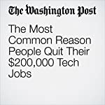 The Most Common Reason People Quit Their $200,000 Tech Jobs | Elizabeth Dwoskin