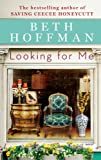 Looking for Me, Beth Hoffman, 1594137021