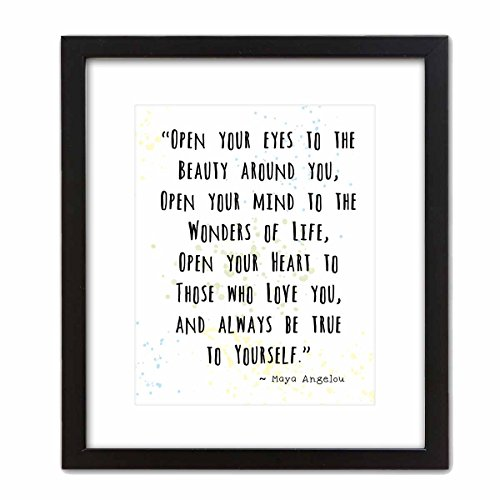 "Wall Art Print ~ MAYA ANGELOU Famous Quote: 'Open your Eyes to the Beauty Around you...' (8""×10"" w/ Black Frame)"