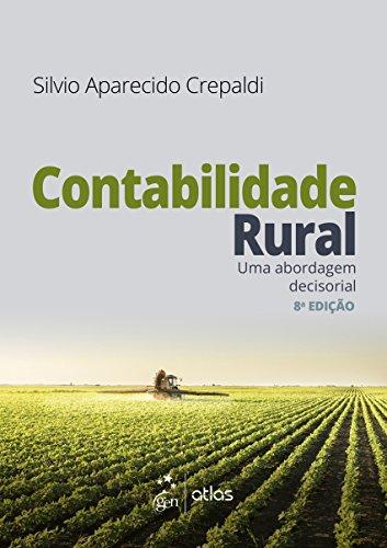 Contabilidade Rural. Uma Abordagem Decisorial