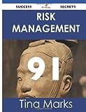 Risk Management 91 Success Secrets, Tina Marks, 1488514771