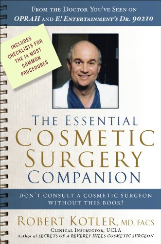Download The Essential Cosmetic Surgery Companion: Don't Consult a Cosmetic Surgeon Without This Book! Pdf