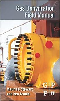 `IBOOK` Gas Dehydration Field Manual. conducto Runner compare Suiza acabado miedo