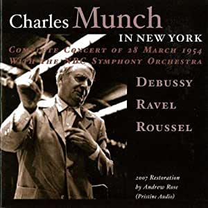 Charles Munch in New York (Complete Concert)