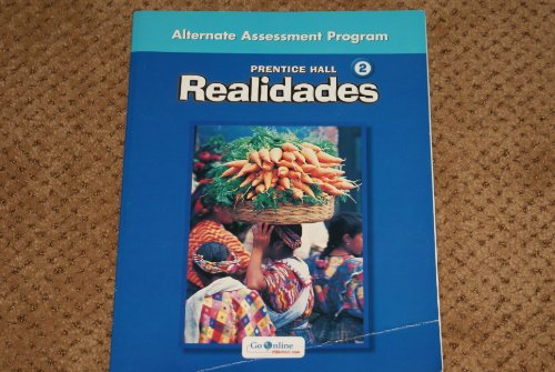 Realidades 2 Alternate Assessment Program / Special Needs Teachers Guide