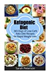 img - for Ketogenic Diet: 365 Days of Low-Carb, Keto Diet Recipes for Rapid Weight Loss book / textbook / text book