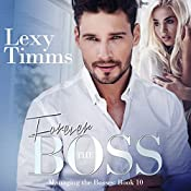 Forever the Boss: Managing the Bosses Series, Book 10 | Lexy Timms