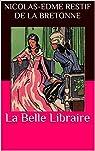 La Belle Libraire par Restif de La Bretonne