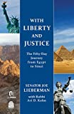 img - for With Liberty and Justice: The Fifty Day Journey from Egypt to Sinai book / textbook / text book