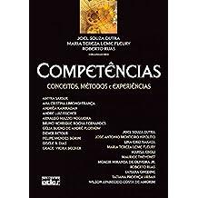 Competências. Conceitos, Métodos e Experiências