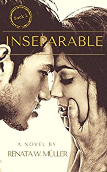 Inseparable 1 by [W. Müller, Renata]