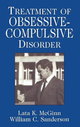 Treatment of Obsessive Compulsive Disorder (Clinical Application of Evidence-Based Psychotherapy) by [McGinn, Lata K., Sanderson, William C.]