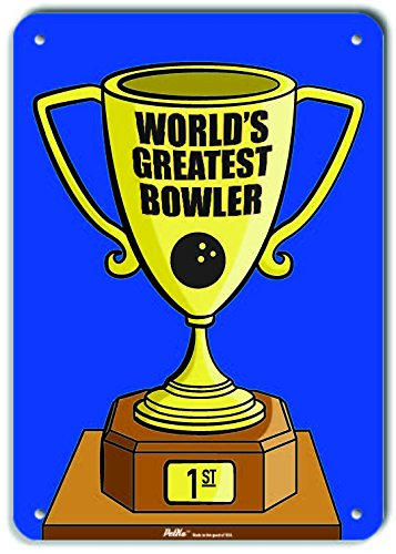 Trophy Red 10 x 14 PetKa Signs and Graphics PKWG-0257-NP/_10x14Worlds Greatest Bowler Plastic Sign