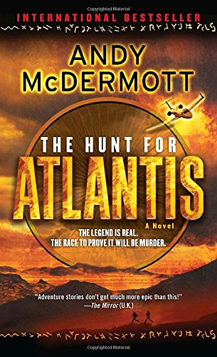 The Hunt For Atlantis: A Novel (Nina Wilde And Eddie Chase)