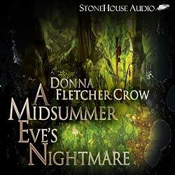 A Midsummer Eve's Nightmare