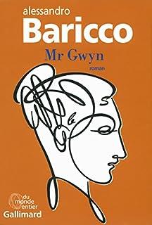 Mr Gwyn : roman, Baricco, Alessandro