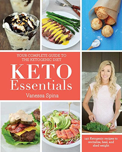 Keto Essentials by Vanessa Spina