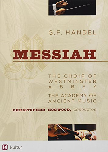Handel - Messiah / Emma Kirkby, Judith Nelson, Carolyn Watkinson, Paul Elliott, David Thomas, Christopher Hogwood, Academy of Ancient Music, Choir of Westminster Abbey