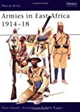 Armies in East Africa 1914-18, Peter Abbott, 1841764892