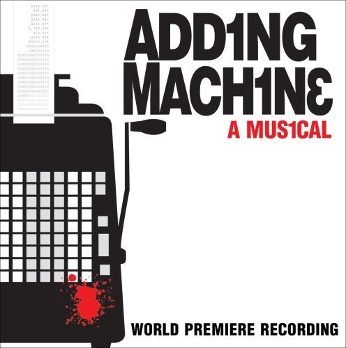 Price comparison product image Adding Machine: A Musical by Original Off-Broadway Cast (2008-06-03)