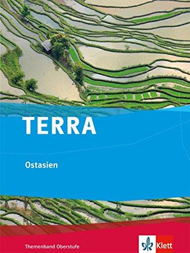 TERRA Ostasien: Themenband Oberstufe