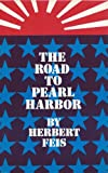 Road to Pearl Harbor, Feis, Herbert, 0691010617