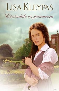 Escándalo en primavera (B DE BOOKS) (Spanish Edition) by [Kleypas, Lisa]