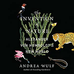 The Invention of Nature Hörbuch