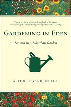 Book Gardening in Eden: Seasons in a Suburban Garden