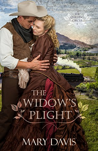 The Widow's Plight (The Quilting Circle Book 1) by [Davis, Mary]