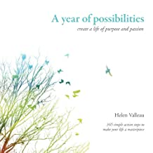A year of possibilities: create life of purpose and passion